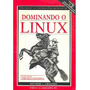 Livro Dominando O Linux Editora Ciencias Moderna Matt Welsh