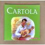 Livro: Cartola (col. Crianças Famosas) - Editora Callis