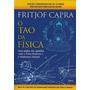 Livro O Tao Da Física De Fritjof Capra - Novo