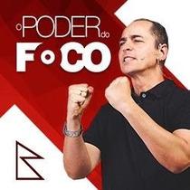 O Poder Do Foco + 600 Cursos De Brinde