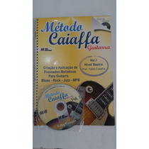 Método Caiaffa Guitarra Vol 1 Editora Eme