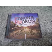 Cd - Edson E Hudson De Edson Para Hudson Capa Autografada