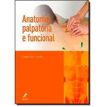 Anatomia Palpatória E Funcional