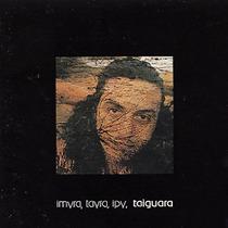 Cd Taiguara - Imyra, Tayra, Ipy (1976)