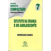 Livro Estatuto Da Criança Adolescente - Rodrigues Nunes