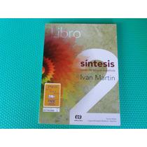 Libro Síntesis 2 - Curso De Lengua Española - Editora Ática