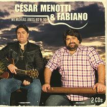 Cd César Menotti E Fabiano - Memórias Anos 80/90 (986495)