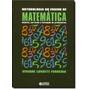 Metodologia Do Ensino De Matemática: História, Currículo