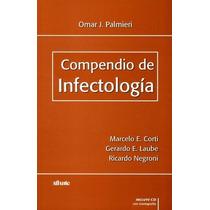 Compendio De Infectologia + Cd Iconografia De Palmieri 14