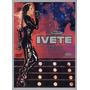 Dvd Ivete Sangalo - Multishow Ao Vivo No Maracanã