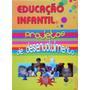 Coleção Educação Infantil Projetos De Desenvolvimento