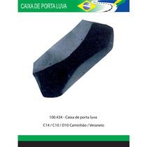 Caixa De Porta Luvas C-14/ C10/ D10/ Caminhão / Veraneio