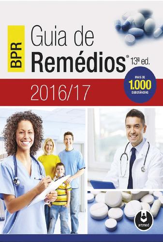 Bpr Guia De Remédios 2016/17 13ª Ed. Ebook Pdf