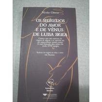 Os Segredos Do Amor E De Vênus De Luisa Sigea - Nicolas