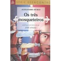 Livro Os Três Mosqueteiros Alexandre Dumas Editora Scipione