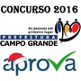 Prefeitura Campo Grande Ms 2016 Pós Edital Diversos Cargos