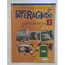 Livro Interegindo Com A Geografia 4 Série - Editora Moderna