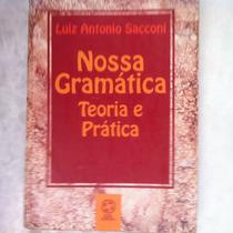 Nossa Gramática Teoria E Prática Luiz Antonio Sacconi