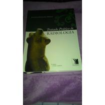 Livro Tratado Prático De Radiologia - 3 Livros