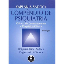 Compêndio De Psiquiatria Ciência - Kaplan E Sadoch