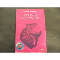 R/m - Livro - Minha Tia Me Contou - Marina Colasanti