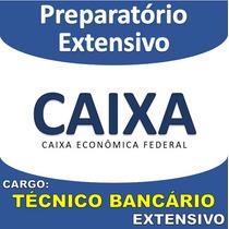 Preparatório Concurso Caixa Econômica - Técnico Bancário