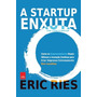 A Startup Enxuta Livro Eric Ries Administração Negocios