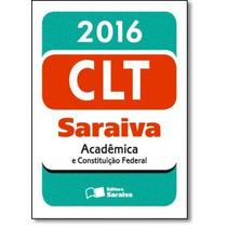 Mini Código Saraiva 2016: Clt Acadêmica E Constituição
