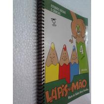 Livro Lapis Na Mão Ciências E Sociais 4 - Pre-escola (prof)