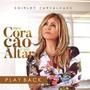 Cd Shirley Carvalhaes Meu Coração É Teu Altar (playback)