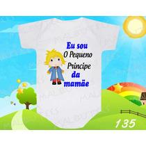 Body Bebe Pequeno Princípe Da Mamãe Dinda Frases Divertido