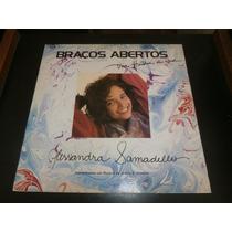 Lp Alessandra Samadello - Braços Abertos, Disco Vinil, 1992