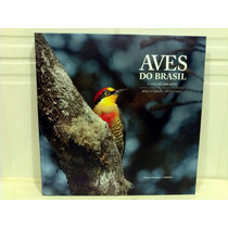 Livro Aves Do Brasil Paulo Manuel Pereira ***