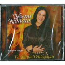 Cd Noemi Nonato - Em Ritmo Pentecostal [bônus Playback]