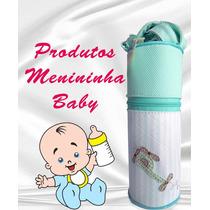 Porta Mamadeira Térmica Da Menininha Baby