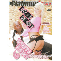 Dvd Negros Metem Gostoso 6 (wite Treat Dark Meat 6) Platinun