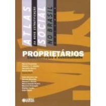 Atlas Da Nova Estratificaçao Social No Brasil, V.3