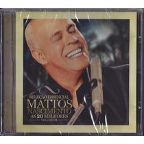 Cd Mattos Nascimento - As 20 Melhores - Sel Essencial Vol 1