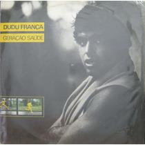 Dudu França Lp Geração Saude 1983 + Encarte
