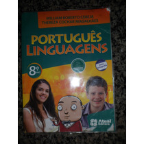 Português Linguagens 8º Ano-william Cereja E Thereza Cochar