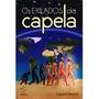 Livro Espirita: Os Exilados Da Capela - Edgard Armond<br><strong class='ch-price reputation-tooltip-price'>R$ 26<sup>90</sup></strong>