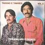 Lp Taviano E Tavares Vol. 2 (pequeno Não É Pedaço)