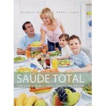 Livro Saúde Total + Saúde Total Na Cozinha