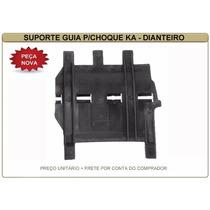 Suporte Guia Parachoque Ford Ka 1997/2007 Dianteiro Esquerdo