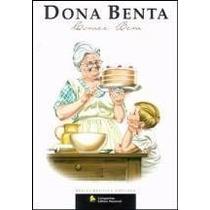 Dona Benta - Comer Bem - Edição Revista E Ampliada