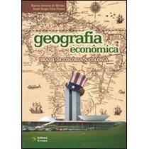 Livro Geografia Econômica - Marcos A. De Moraes
