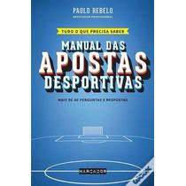 Manual Das Apostas Desportivas 2016 - Paulo Rebelo