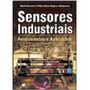 Livro - Sensores Industriais - Fundamentos E Aplicações