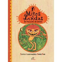 Livro Mitos E Lendas Do Folclore Do Brasil - Ed Paulinas