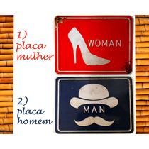Quadro Tipo Placa Indicador Banheiro Homem E Mulher 19x23cm